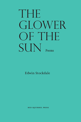 The Glower of the Sun by Edwin Stockdale
