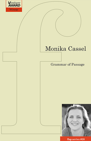 Grammar of Passage by Monika Cassel