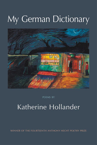 My German Dictionary by Katherin Hollander