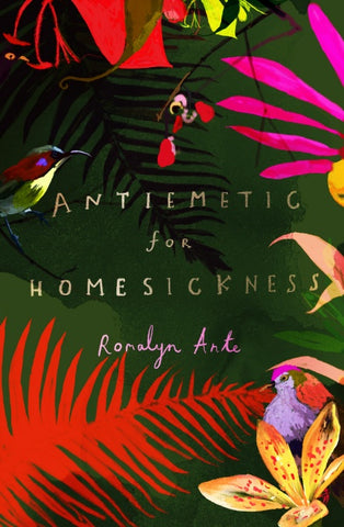 Antiemetic for Homesickness by Romalyn Ante