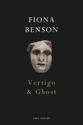 Vertigo & Ghost by Fiona Benson <br><b>PBS Spring Wildcard 2019</b>