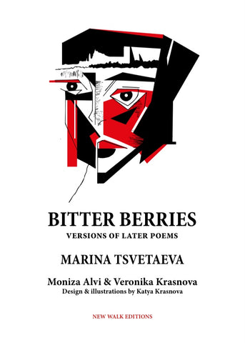 Bitter Berries by Marina Tsvetaeva, trans. Moniza Alvi and Veronika Krasnova