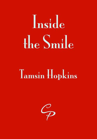 Inside the Smile by Tamsin Hopkins