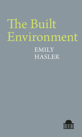 The Built Environment by Emily Hasler