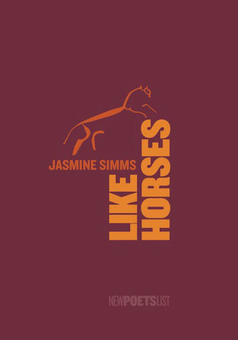 Like Horses by Jasmine Simms