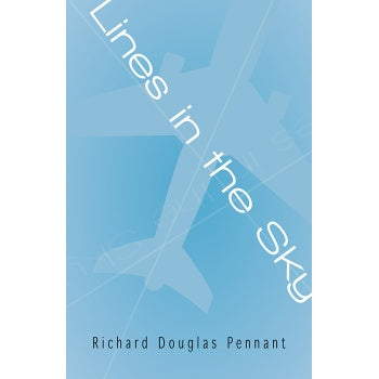 Lines in the Sky by Richard Douglas Pennant