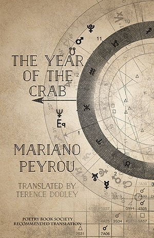 The Year of the Crab by Mariano Peyrou, Trans. Terence Dooley <br><b>PBS Spring Recommended Translation 2019</b>