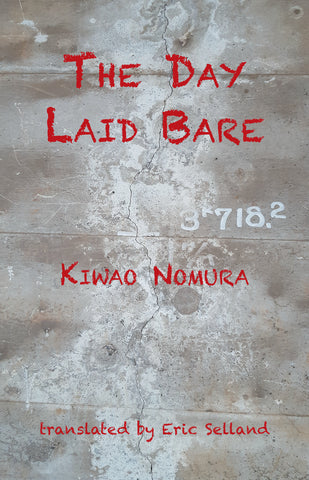 The Day Laid Bare by Kiwao Nomura, trans. Eric Selland PBS Translation Choice Winter 2020