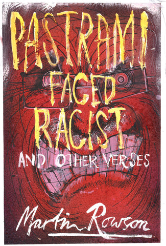 Pastrami Faced Racist by Martin Rowson