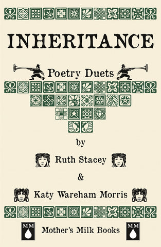 Inheritance by Ruth Stacey & Katy Wareham Morris