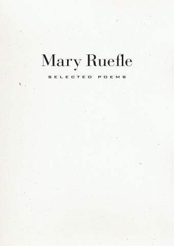 Selected Poems by Mary Ruefle
