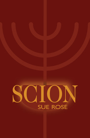 Scion by Sue Rose