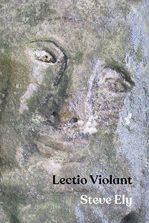 Lectio violant by Steve Ely PRE-ORDER