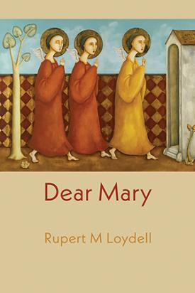 Dear Mary by Rupert M. Loydell