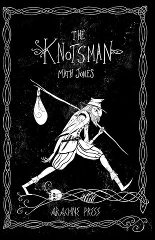 The Knotsman by Math Jones