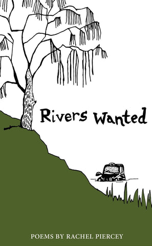 Rivers Wanted by Rachel Piercey
