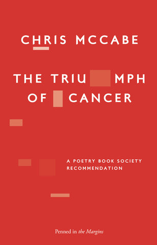 The Triumph of Cancer by Chris McCabe <br><b>PBS Winter Recommendation 2018 </b>