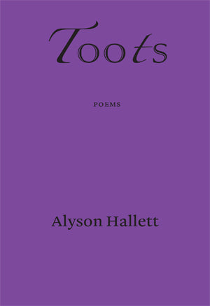 Toots by Alyson Hallett
