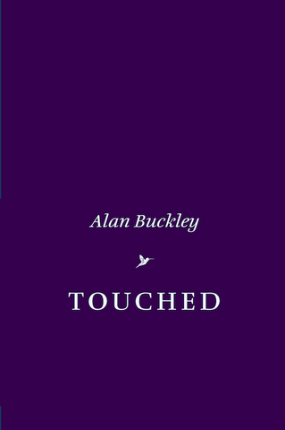 Touched by Alan Buckley