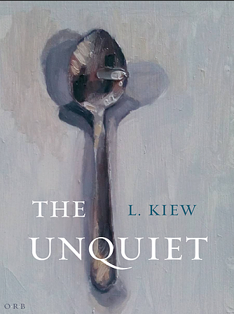 The Unquiet by L. Kiew