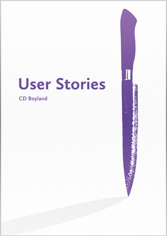 User Stories by CD Boyland