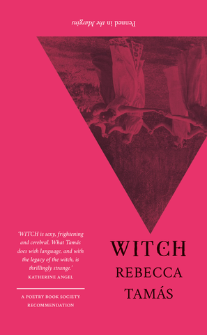 WITCH by Rebecca Tamás <br><b>PBS Spring Recommendation 2019</b>