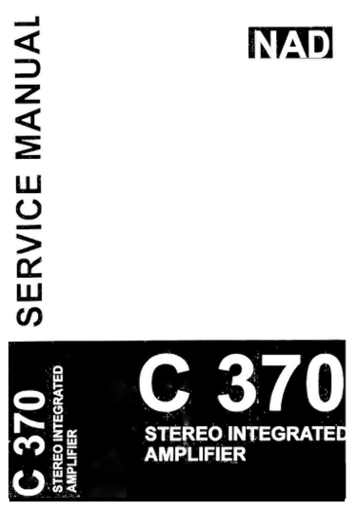 NAD C 370, C370, C-370 Service Manual Complete