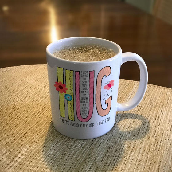 Hug Mom Coffee Mug
