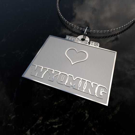 Home Is Wyoming - [Solid 925 Sterling Silver]