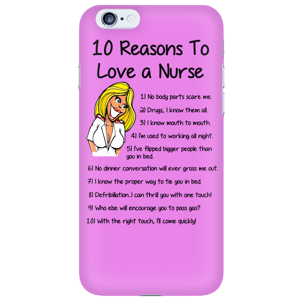 10 Reasons To Love A Nurse Cell Cover - Shopping Haven