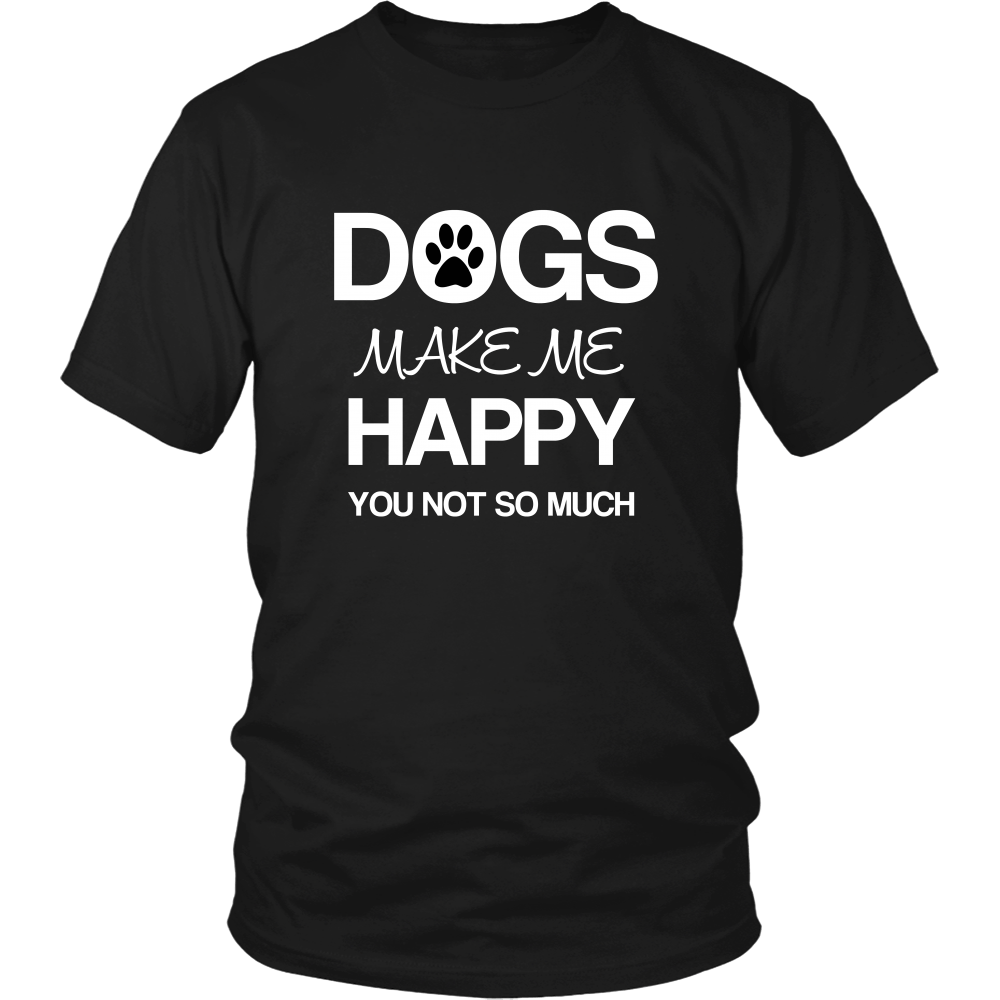 Dogs Make Me Happy V1 - Shopping Haven