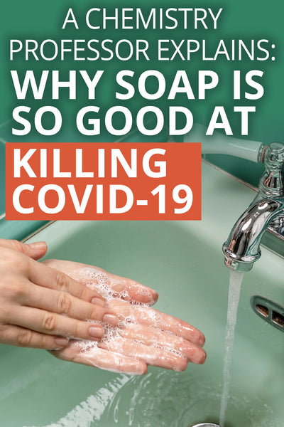 Why soap is better at killing COVID-19 than alcohol-based gels. Explained by an Australian chemistry professor