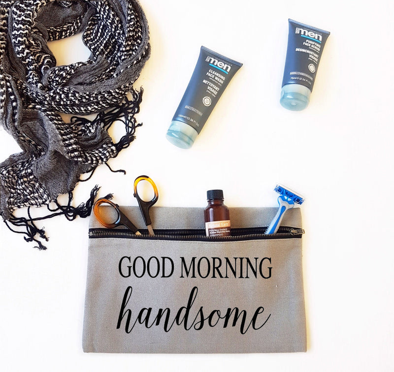 Good Morning Handsome Toiletry Bag