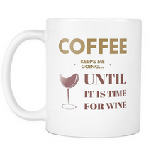 Coffee Keeps Me Going Mug