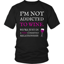 I'm Not Addicted To Wine