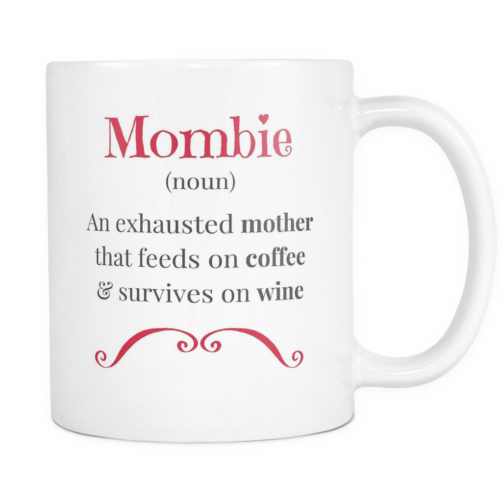 Mombie Exhausted Mother Mug
