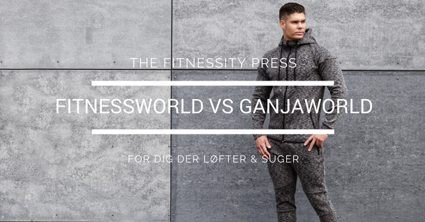 FITNESSWORLD VS GANJAWORLD