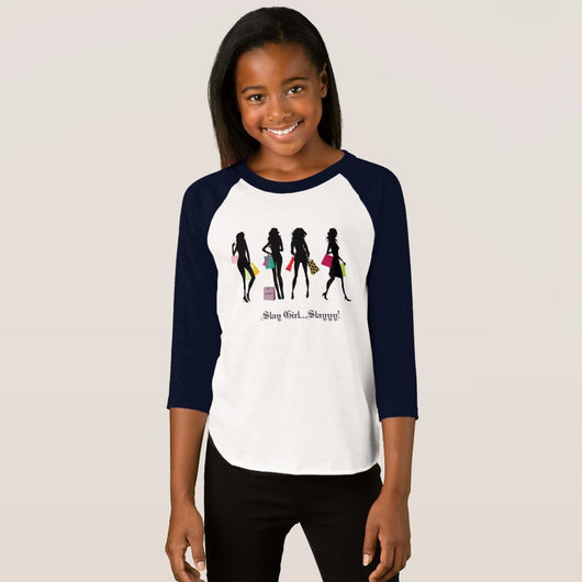 Slay Girl...Slayyy! Girl's American Apparel 3/4 Sleeve Raglan T-Shirt