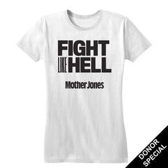 Fight Like Hell Women's Fitted Tee (For Donors)