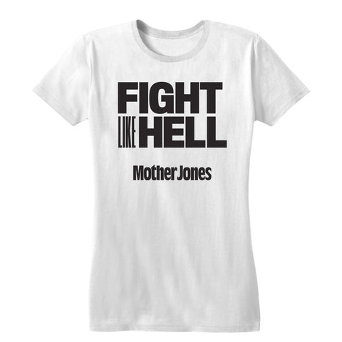 Fight Like Hell (Black Print) Women's Tee
