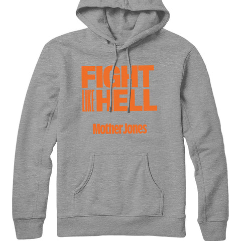Fight Like Hell (Orange Print) Hoodie