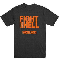 Fight Like Hell (Orange Print) Men's Tee