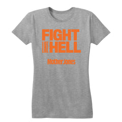 Fight Like Hell (Orange Print) Women's Tee