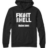 Fight like Hell (White Print) Hoodie
