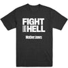 Fight like Hell (White Print) Unisex Tee