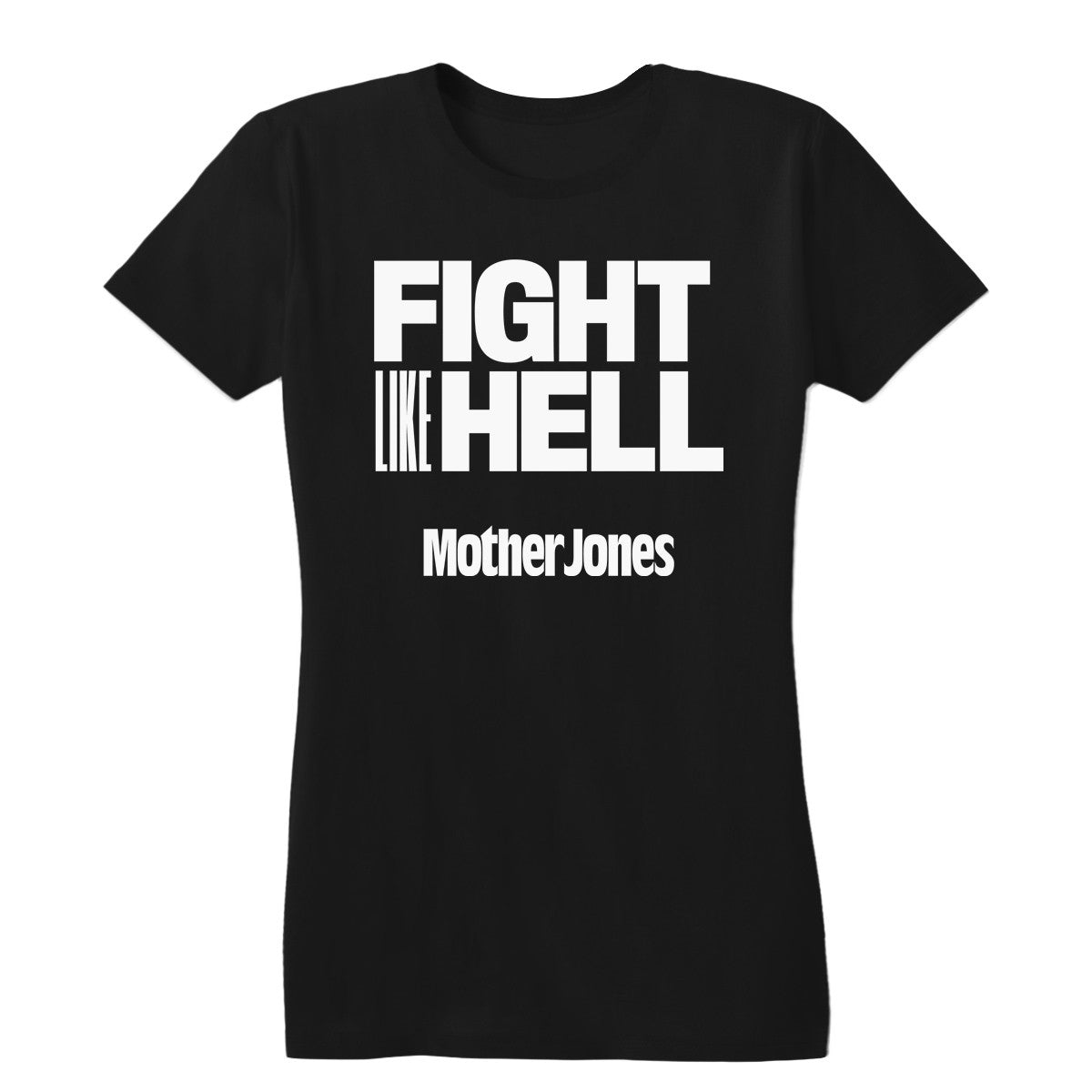 Fight like Hell (White Print) Women's Fitted Tee