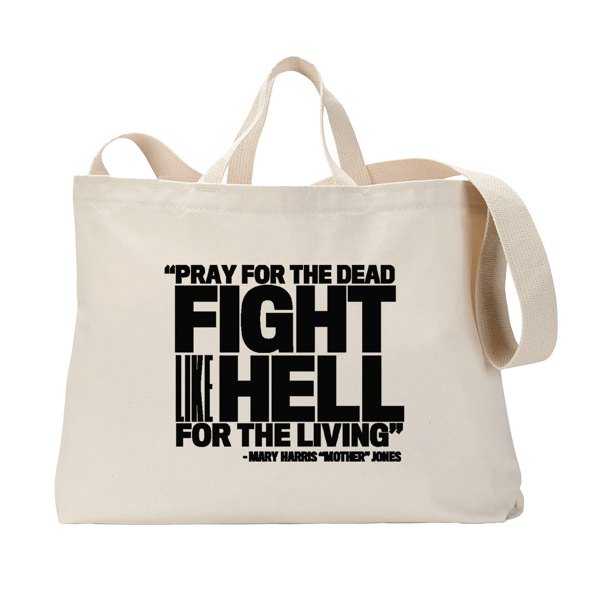 Pray for the Dead (Black Print) Tote Bag