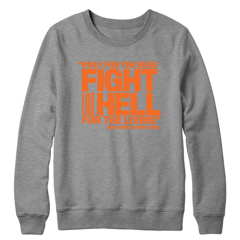 Pray for the Dead (Orange Print) Crewneck