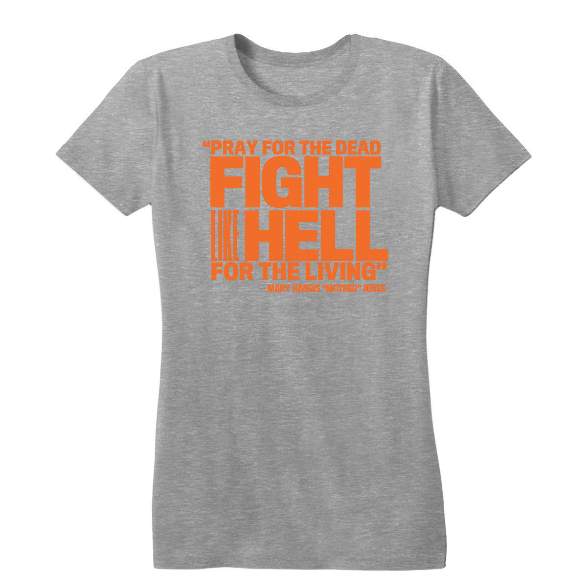 Pray For The Dead Orange Print Womens Fitted Tee Mother Jones