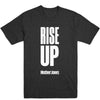 Rise Up (White Print) Unisex Tee